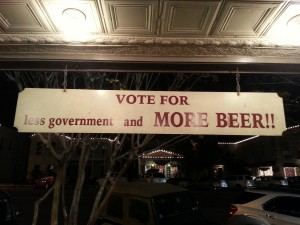 Vote for Less Government and More Beer!